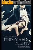 FRIDAY NIGHTS - Nächte mit dir (Friday Love 1)