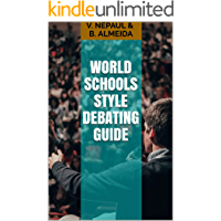 World Schools Style Debating Guide