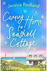 Coming Home To Seashell Cottage: An unforgettable, emotional novel of family and friendship for 2021 (Welcome To Whitsborough Bay Book 4) Kindle Edition