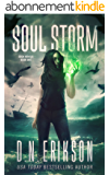 Soul Storm (The Eden Hunter Trilogy Book 1) (English Edition)