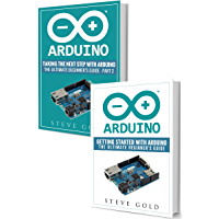 Arduino: Mastering Basic Arduino: The Complete Beginner's Guide To Arduino (Arduino 101, Arduino sketches, Complete…
