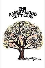 The Rabbitswood Settlers (The Rabbitswood Fairies Book 2) Kindle Edition