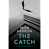 The Catch: A Slough House Novella 2