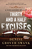 Thirty and a Half Excuses (Rose Gardner Mystery, Book 3)