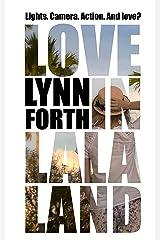 Love in La La Land Kindle Edition