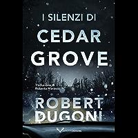 I silenzi di Cedar Grove (Tracy Crosswhite Vol. 7)