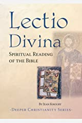 Lectio Divina: Spiritual Reading of the Bible (Deeper Christianity) Kindle Edition