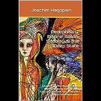 Pedophilia & Empire: Satan, Sodomy, & the Deep State: Chapter 31: The Hampstead 2 Whistleblowing Kids Expose Satanic…