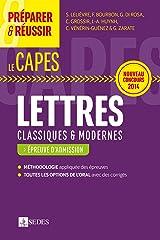 Préparer et réussir le CAPES de Lettres classiques et modernes - Épreuve d'admission: Nouveau concours 2014 Broché