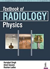 Textbook Of Radiology Physics