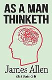 As a Man Thinketh (Xist Classics) (English Edition)