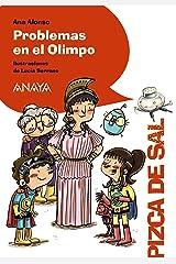 Problemas en el Olimpo (LITERATURA INFANTIL - Pizca de Sal) Versión Kindle