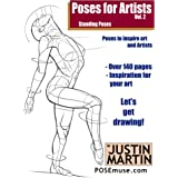 Poses for Artists Volume 2 - Standing Poses: An essential reference for figure drawing and the human form. (Inspiring Art and