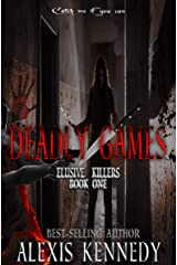 Deadly Games (Elusive Killers Book 1) Kindle Edition