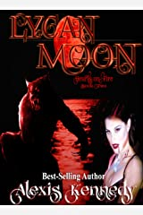 Lycan Moon (Hearts on Fire Book 2) Kindle Edition