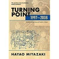 HAYAO MIYAZAKI TURNING POINT 1997-2008 HC.