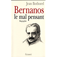 Bernanos, le mal-pensant (Documents Français)
