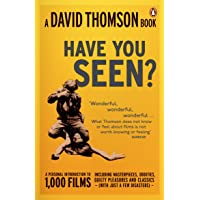'Have You Seen...?': a Personal Introduction to 1,000 Films including masterpieces, oddities and guilty pleasures (with…