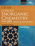 Wiley's J.D. Lee Concise Inorganic Chemistry for JEE (Main & Advanced), 4ed, 2020 [eBook]
