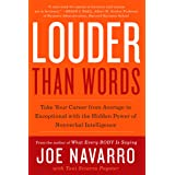 Louder Than Words : Take Your Career from Average to Exceptional with the Hidden Power of Nonverbal Intelligence