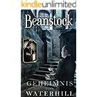 Beanstock - Das Geheimnis von Waterhill (7.Buch) - Cosy-Krimi (Butler Beanstock ermittelt) (German Edition)