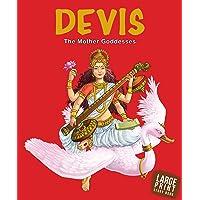 Large Print: Devis The Mother Goddesses : Indian Mythology Large Print