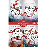 Die Palace-Saga Band 1-4: - Palace of Glass / Palace of Silk / Palace of Fire / Palace of Blood (4in1-Bundle): Die komplette