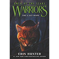 Warriors: Omen of the Stars #6: The Last Hope (English Edition)