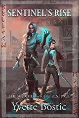 Sentinel's Rise: Book 1 - The Watcher and the Sentinel Series Kindle Edition