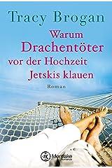Warum Drachentöter vor der Hochzeit Jetskis klauen Kindle Ausgabe