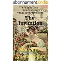 The Invitation: A 'Pride and Prejudice' Variation Vignette (English Edition)