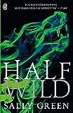 Half Wild (Half Bad)