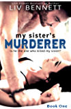 My Sister's Murderer (Book 1) (English Edition)