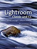 Lightroom Classic und CC: Schnell einsteigen - effizient einsetzen