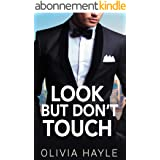 Look But Don't Touch (English Edition)