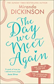 The Day We Meet Again: the new emotional and romantic love story from the Sunday Times bestseller