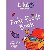 Ella  39 s Kitchen  The First Foods Book  The Purple One