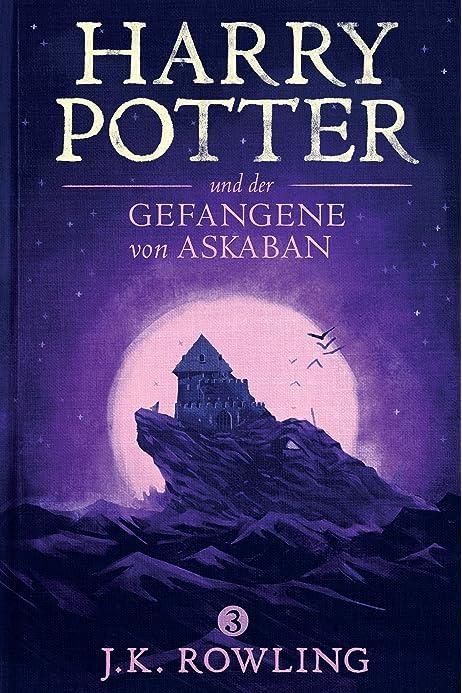 Harry Potter und der Gefangene von Askaban (German Edition ...