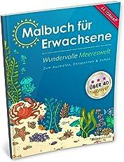 Malbuch für Erwachsene: Wundervolle Meereswelt (Kleestern®, A4 Format, 40+ Motive) (A4 Malbuch für Erwachsene)