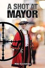 A Shot At Mayor (Amelia Hartliss Mysteries Book 16) Kindle Edition