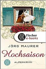 Hochsaison: Alpenkrimi (Kommissar Jennerwein 2) Kindle Ausgabe