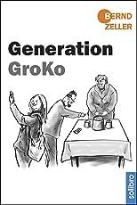 Generation GroKo (Satte Tiere 8)