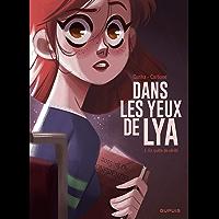 Dans les yeux de Lya  - tome 1 - En quête de vérité