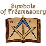 Symbols of Freemasonry Vol. V