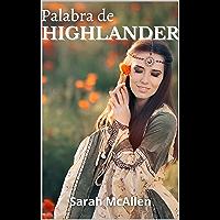 Palabra de HIGHLANDER (segunda edición corregida) (Hermanos Mackenzie nº 2) (Spanish Edition)