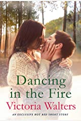 Dancing in the Fire: A Hot Bed Short Story Kindle Edition