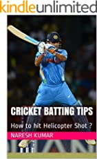 Cricket Batting Tips: How to hit Helicopter Shot ? (Batting Coach Book 2)