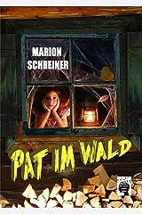 Pat im Wald Kindle Ausgabe
