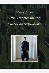 Der Zauberer flüstert: Futuristisches Kindle Ausgabe