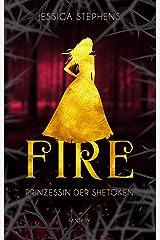 Fire - Prinzessin der Shetoken (Fire & Strike 2) Kindle Ausgabe